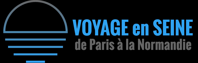 VOYAGE EN SEINE de Paris à la Normandie